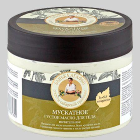 Мускатное густое масло для тела питательное Банька Агафьи